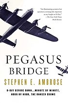 Pegasus Bridge : June 6, 1944
