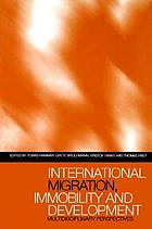 International migration, immobility, and development : multidisciplinary perspectives