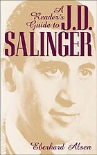 A reader's guide to J.D. Salinger