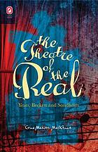 The theatre of the real : Yeats, Beckett, and Sondheim