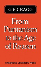 From Puritanism to the age of reason : a study of changes in religious thought within the Church of England, 1660 to 1700