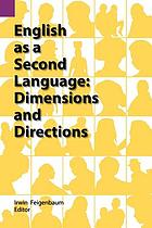 English as a second language : dimensions and directions