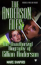 The Anderson files : the unauthorized biography of Gillian Anderson