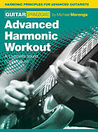 Guitar springboard. Advanced harmonic workout : a complete sound compendium