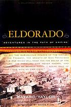 Eldorado : adventures in the path of empire