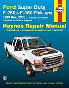 Ford Super Duty pick-ups and Excursion automotive repair manual