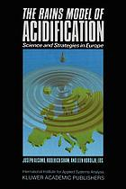 The RAINS model of acidification : science and strategies in Europe