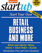 Start your own retail business and more : specialty food shop, gift shop, clothing store, kiosk