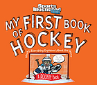 My First Book of Hockey A Rookie Book.
