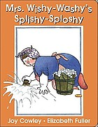 Mrs. Wishy-Washy's splishy sploshy