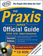 The praxis series official guide.