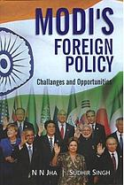Modi's foreign policy : challenges and opportunities