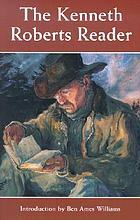 The Kenneth Roberts reader