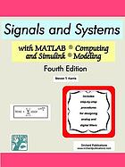 Signals and systems with MATLAB applications