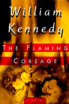 The flaming corsage : [a novel]