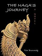 The Naga's journey : a novel