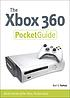 The Xbox 360 pocket guide : all the secrets of... by  Bart Farkas