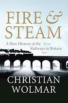 A new history of the railways in Britain