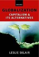 Globalization : capitalism and its alternatives