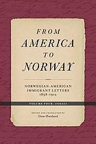 From America to Norway : Norwegian-American immigrant letters, 1838-1914