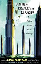 Empire of dreams and miracles : the Phobos science fiction anthology
