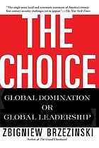The choice : global domination or global leadership