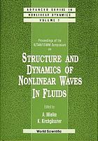 Proceedings of the IUTAM/ISIMM Symposium on Structure and Dynamics of Nonlinear Waves in Fluids
