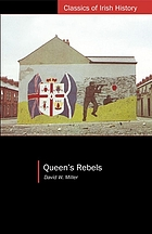 Queen's Rebels : Ulster loyalism in historical perspective