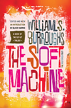 The soft machine : the restored text