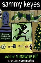 Sammy Keyes and the runaway elf