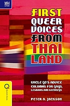 First Queer Voices from Thailand : Uncle Go's Advice Columns for Gays, Lesbians and Kathoeys