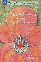Thumbelina ; and, the tin soldier