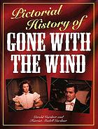 Pictorial history of Gone with the wind