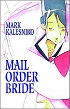 Mail order bride : a graphic novel