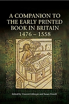 A companion to the early printed book in Britain 1476-1558