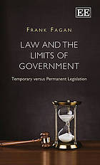 Law and the limits of government : temporary versus permanent legislation