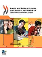 Public and private schools : how management and funding relate to their socio-economic profile.