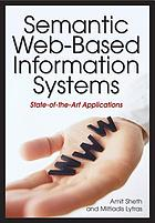 Semantic Web-based information systems : state-of-the-art applications