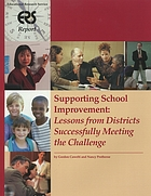 Supporting school improvement : lessons from districts successfully meeting the challenge