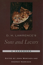 D.H. Lawrence's Sons and lovers : a casebook