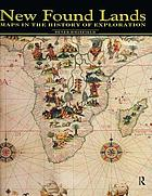New found lands : maps in the history of exploration