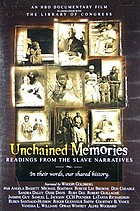 Unchained memories : readings from the slave narratives