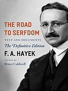 The road to serfdom : text and documents ; the definitive edition