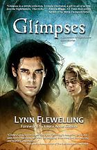 Glimpses : a collection of Nightrunner tales