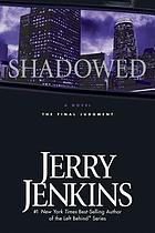 Shadowed : the final judgment