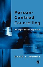 Person-centred counselling : an experimental approach