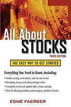All about stocks : the easy way to get started