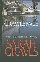 Crawlspace : a home repair is homicide mystery