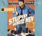 Stupid white men : ... and other sorry excuses for the state of the nation!
