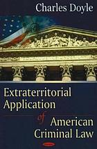 Extraterritorial application of American criminal law